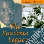 Benny Bailey - The Satchmo Legacy cd musicale di Benny Bailey