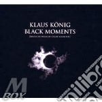 Black moments cd musicale di KONING KLAUSS ORCHES