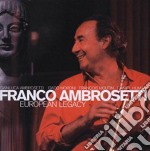 Franco Ambrosetti - European Legacy cd musicale di Franco Ambrosetti