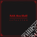 SELECTION                                 cd musicale di RABIH ABOU KHALIL