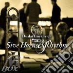 Dusko Goykovich - Five Horns & Rhythm cd musicale di Dusko Goykovich