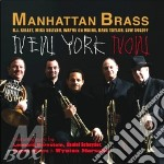NEW YORK NOW                              cd musicale di Brass Manhattan