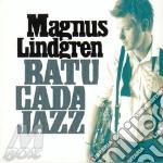 BATUCADA JAZZ                             cd musicale di Lindgren Magnus