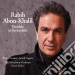 TROUBLE IN JERUSALEM                      cd musicale di RABITH ABOUT KHALIL