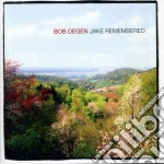 Jake remembered cd musicale di Bob Degen