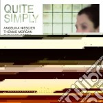 Quite simply cd musicale di Angelika Niescier