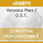 VERONICA MARS cd musicale di O.S.T.
