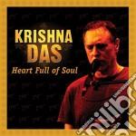 HEART FULL OF SOUL                        cd musicale di Das Krishna