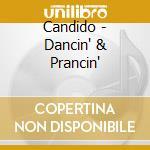 Dancin' & prancin' cd musicale di Candido
