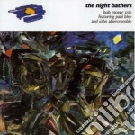 The night bathers cd musicale di Mover/p.bley/j.a Bob