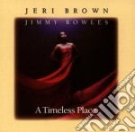 A timeless place - cd musicale di Jeri Brown