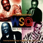 World Saxophone Quartet - Takin'it 2 The Next Level cd musicale di World saxophone quartet