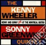 Live at montreal bistro - wheeler kenny cd musicale di Kenny wheeler & sonny greenwic