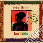 Back to africa - cd musicale di Mor thiam (kassav)