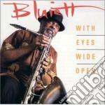 With eyes wide open - bluiett hamiett cd musicale di Bluiett Hamiett