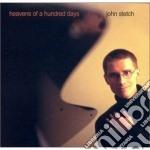 Heavens of a hundred days - cd musicale di John stetch quartet