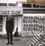 The spirits speak - cd musicale di Cherry Ed