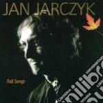 Fall songs cd musicale di Jarczyk Jan