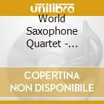 World Saxophone Quartet - Experience cd musicale di WORLD SAXOPHONE QUARTET