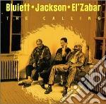 The calling - bluiett hamiett zabar khalil el' cd musicale di H.bluiett/d.d.jackson/k.el'zab