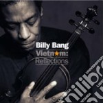 Vietnam reflections cd musicale di Bang Billy