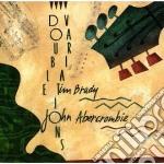 Double variations - abercrombie john cd musicale di Tim brady & john abercrombie