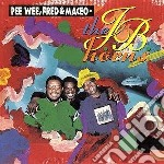 Pee wee,fred & maceo cd musicale di J.b.horns The