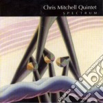 Spectrum - cd musicale di Chris mitchell quintet