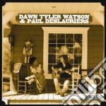 Dawn Tyler Watson / Paul Deslauriers - En Duo cd musicale di DAWN TYLER WATSON