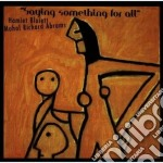 Saying something for all - muhal richard abrams bluiett hamiet cd musicale di M.richard abrams & hamiet blui