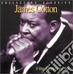 It was a very good year cd musicale di James Cotton