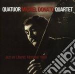 Jazz en liberte cd musicale di Michel donato quarte