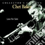 Love for sale cd musicale di Chet baker (live mon