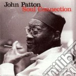 Soul connection cd musicale di Patton John