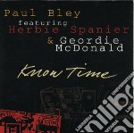 Know time - bley paul cd musicale di Bley/h.spanier/g.mcdonald Paul