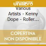 Roller boogie 80's cd musicale di Dope Kenny