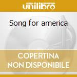 Song for america cd musicale di Kansas
