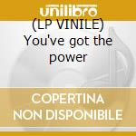 (LP VINILE) You've got the power lp vinile di World Third