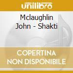 Shakti cd musicale di John Mclaughlin