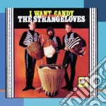 Best of/i want candy cd musicale di Strangeloves