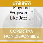 The essence of cd musicale di Maynard Ferguson