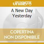 A NEW DAY YESTERDAY cd musicale di BONAMASSA JOE