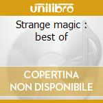 Strange magic : best of cd musicale di Electric light orchestra