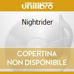 Nightrider cd musicale di Charlie daniel band