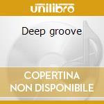 Deep groove cd musicale di Mfsb