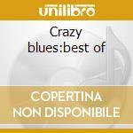 Crazy blues:best of cd musicale di Mamie Smith