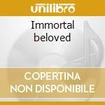 Immortal beloved cd musicale di Ost