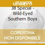 Wild eyed southern boys cd musicale di Special 38