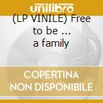 (LP VINILE) Free to be ... a family lp vinile di Artisti Vari
