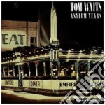 Tom Waits - Asylum Years cd musicale di Tom Waits